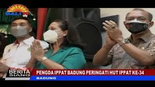 BERITA SIANG - PENGDA IPPAT BADUNG PERINGATI HUT IPPAT KE-34
