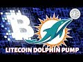 Litecoin Dolphin Pump