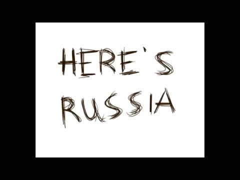 Here's Russia