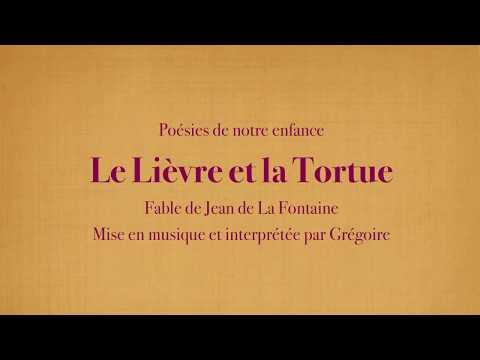 Grégoire - Le Lièvre et la Tortue - Jean de La Fontaine [Poésies de mon enfance]