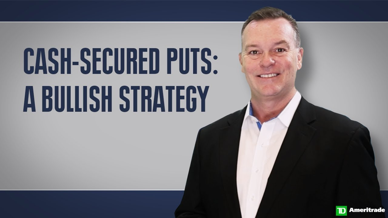 The Cash-secured Put Strategy Explained   TD Ameritrade