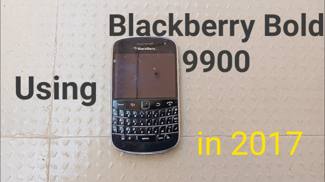 Blackberry Bold 9900 in 2017