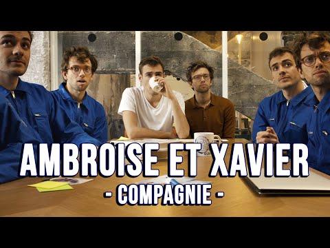 Ambroise et Xavier Compagnie