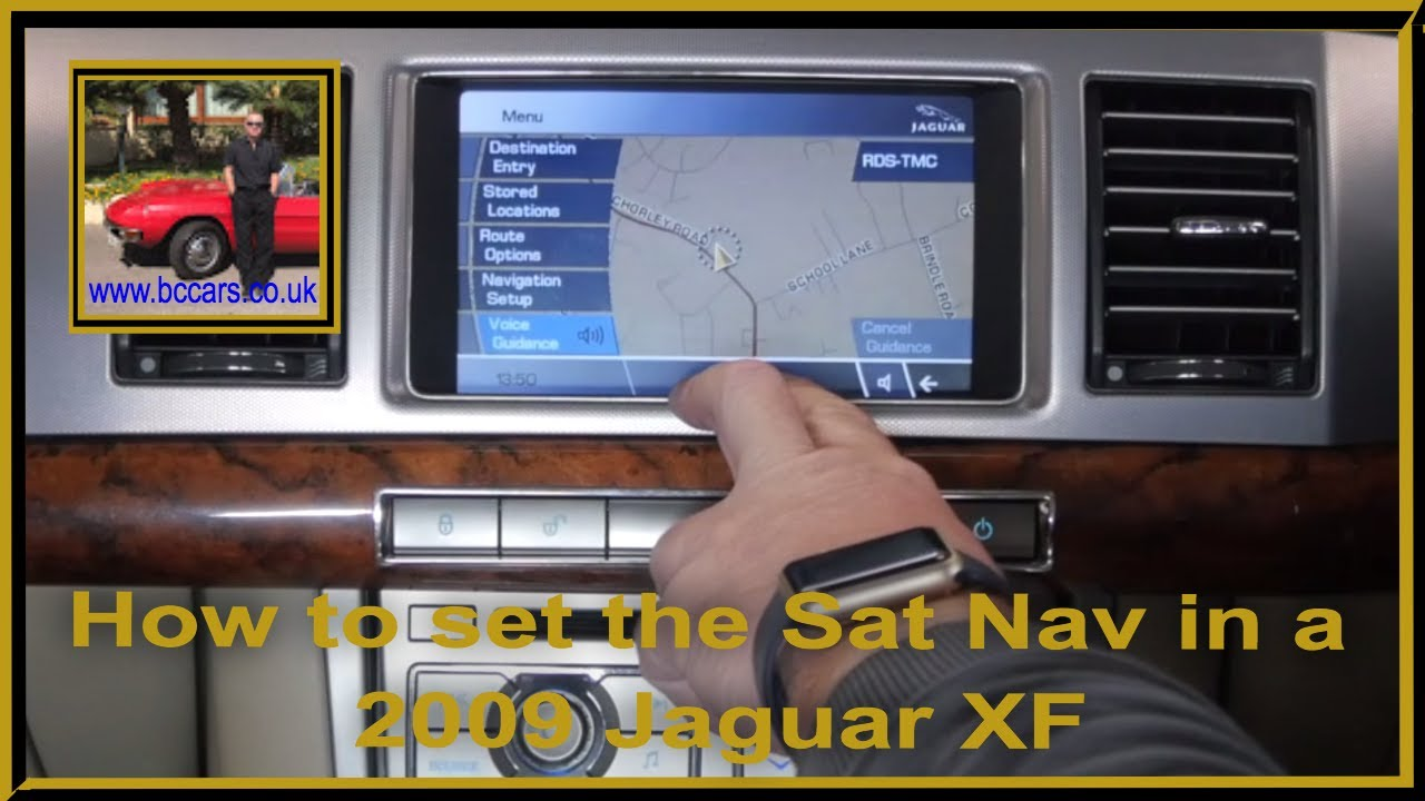 How to set the Sat Nav in a 2009 Jaguar XF
