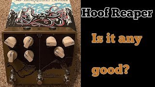 Earthquaker Devices Hoof Reaper Demo