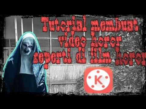Cara edit video horor seperti di film_Mudah!!
