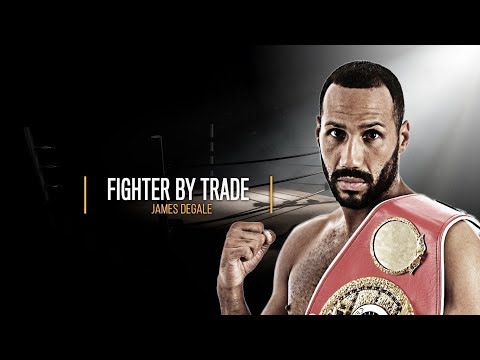 Fighter By Trade | James DeGale - Full Episode