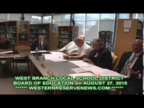 WEST BRANCH SCHOOL BOARD OF EDUCATION AUGUST 27, 2015