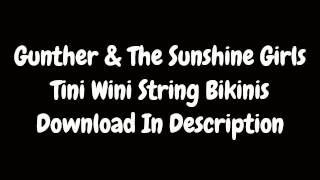 Tini Wini String Bikinis - Günther & The Sunshine Girls