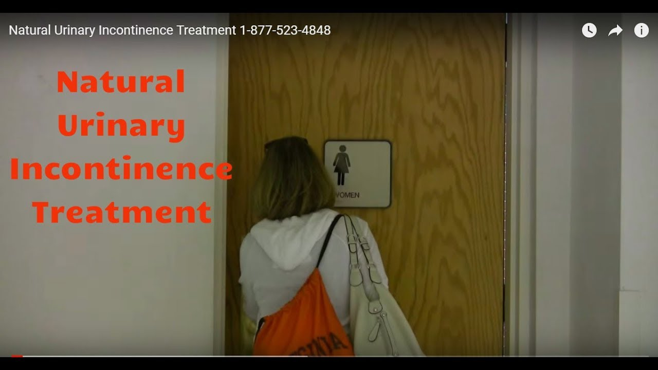 Natural Urinary Incontinence Treatment 1-877-523-4848