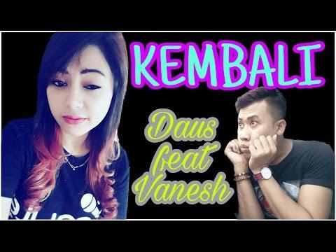 KEMBALI  Wandra feat tasya terbaru cover by DausBen + vanesh_04. keren banget