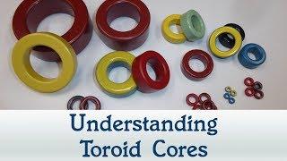 #65: Understanding Toroid Cores