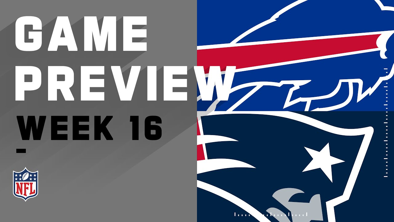 Buffalo Bills vs. New England Patriots | NFL Week 16 Game Preview - YouTube