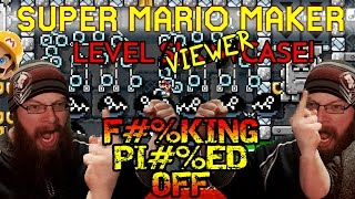 Super Mario Maker - F#%KING PI#%ED OFF - VIEWER LEVELS #10 GETS CRUSHED!