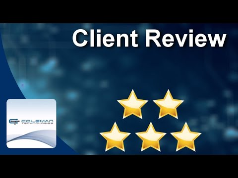 Coleman Technologies  Langley Wonderful 5 Star Review by Ryan Groundwater, President of CUPE 728