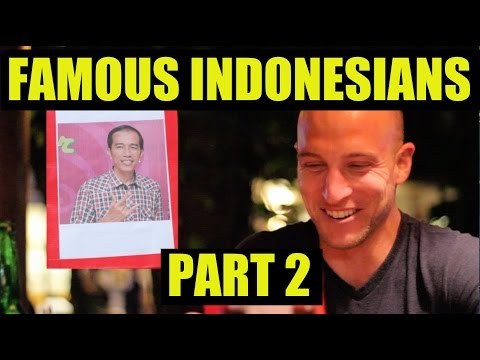 Famous Indonesians Menurut Bule (Part 2) - A Social Experiment