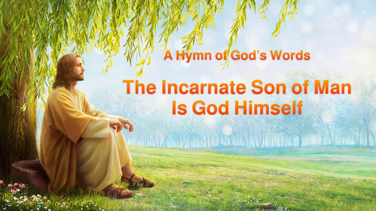 """2019 English Christian Song   """"The Incarnate Son of Man Is God Himself"""""""