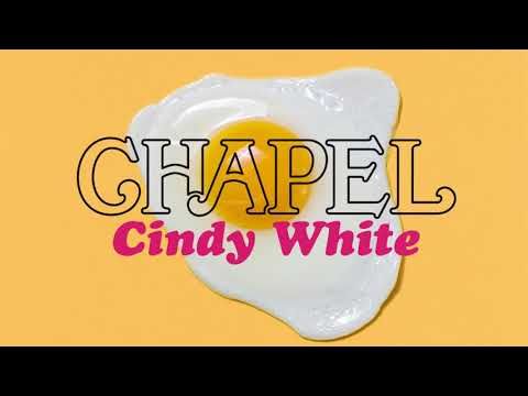 Chapel - Cindy White