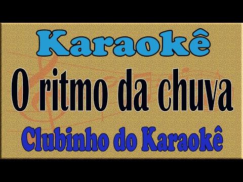 Karaoke O ritmo da chuva  (Rhythm of The Rain) - Demétrius