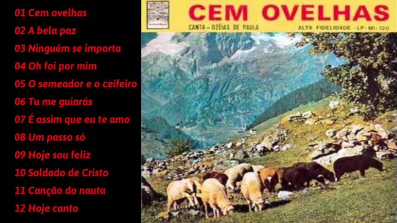 Ozéias de Paula - Melhores hinos antigos - Cem ovelhas - CD COMPLETO