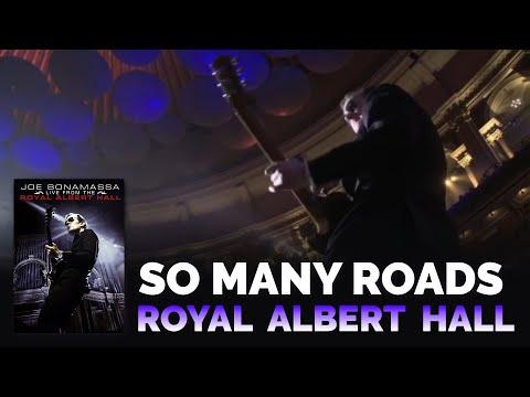 Joe Bonamassa - So Many Roads Live From The Royal Alber Hall