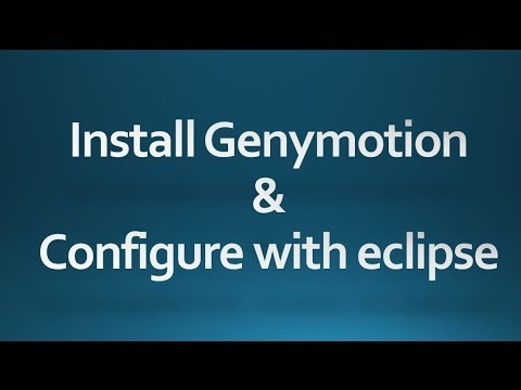 Install Genymotion and configure with eclipse