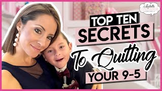 Direct Sales | TOP TEN SECRETS: Are YOU Still Working Full Time? | Listen To THIS!!