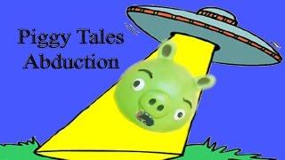 Piggy Tales - Angry Birds - Abdução - filme
