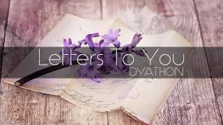 Download Video DYATHON -  Letters To You [Emotional Piano Music] MP3 3GP MP4
