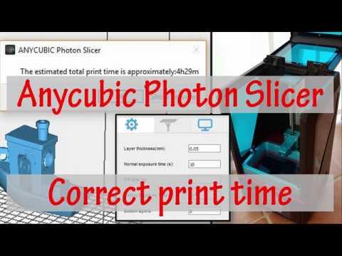 #02 Anycubic Photon - Correct Printing Time