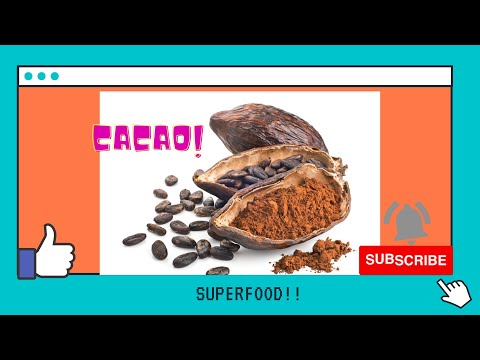 """""""CACAO"""" THE SUPERFOOD!GREAT... FOR THE HEART,SKIN,AND KNOWN TO INCREASE INSULIN SENSITIVITY!!"""