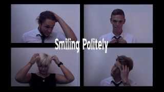 Smiling Politely - Promovideo