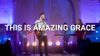 This Is Amazing Grace - Bridge South Bay Worship