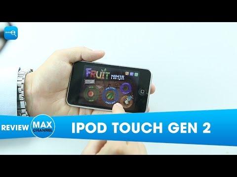 Trên tay iPod Touch Gen 2: Siêu phẩm 9 tuổi