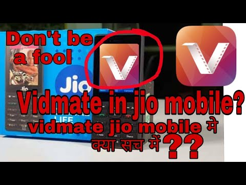 VIDMATE in Jio Mobile ? How to install vidmate in jio mobile?