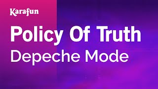 Karaoke Policy Of Truth - Depeche Mode *