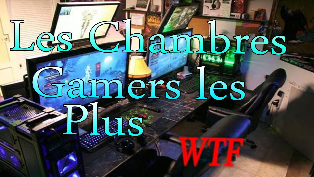 Top des chambres gamers les plus wtf youtube