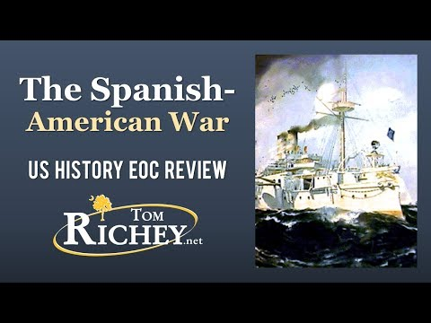 The Spanish-American War (US History EOC Review - USHC 5.2)