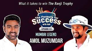 Sachin still wants to wear Mumbai colors - Amol Muzumdar   E1   The Formula for Success with Ash