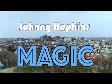 """""""Johnny Hopkins Magic"""" - ft. Johns Hopkins School of Medicine Class of 2020"""
