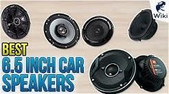 10 Best 6.5 Inch Car Speakers 2018