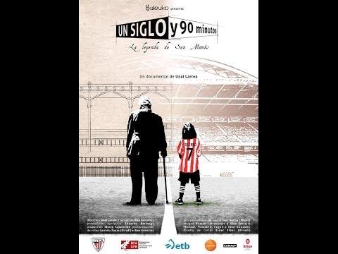 """""""Un Siglo y 90 minutos (La Leyenda de San Mamés)"""" Athletic Club de Bilbao"""