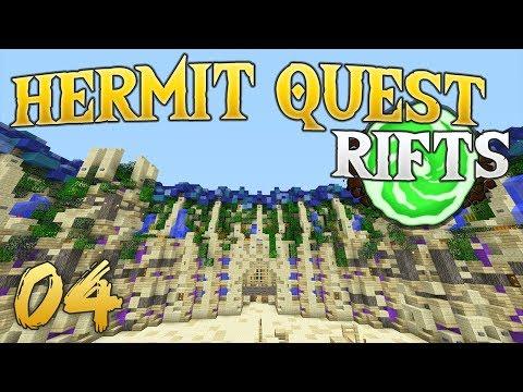 Hermit Quest Rifts 04 Our First Rift!