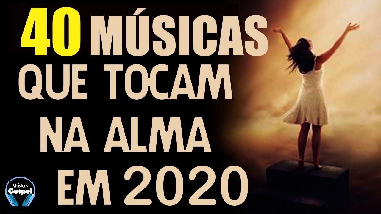 Louvores E Adoração 2020 As Melhores Músicas Gospel Mais Tocadas 2020 Top Hinos Gospel 2020 Youtube