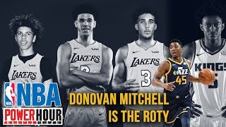 NBA Power Hour: NBA Refs vs NBA Players, Donovan Mitchell ROY, LaVar Ball Drama