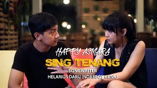 Gambar cover HAPPY ASMARA - SING TENANG (Official Music Video)