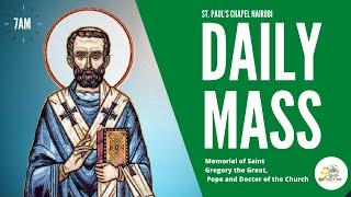 LIVE DAILY MASS | THURSDAY 3RD SEPTEMBER 2020 | ST. PAUL'S UNIVERSITY CHAPEL, NAIROBI