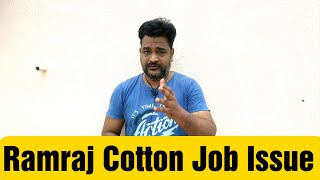 Ramraj Cotton issue Explained || Unbiased view of the issue