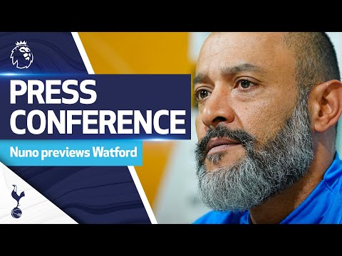 Nuno Espirito Santo talks about the clash with the Hornets |  Spurs v Watford