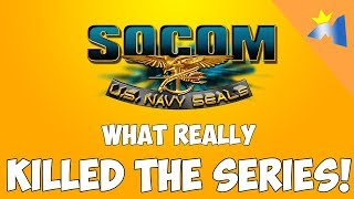 SOCOM: US NAVY SEALS ( What Killed the Series )